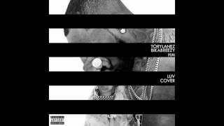 LUV - Tory Lanez (HM x BikaBreezy Cover)
