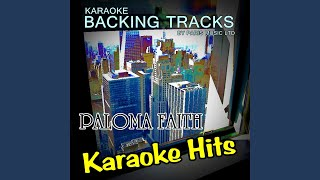 Upside Down (Originally Performed By Paloma Faith) (Karaoke Version)