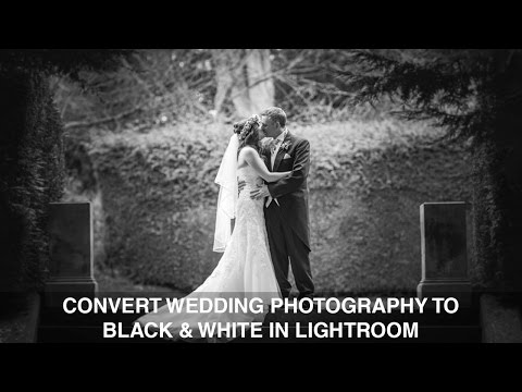 Black & white wedding photography in Lightroom