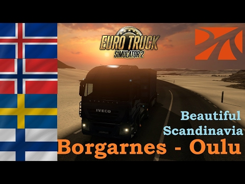 Euro Truck Simulator 2 | Roadtrips | Borgarness - Oulu | Beautiful Scandinavia (Timelapse)