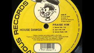 house dawgs praise him jazzn mix