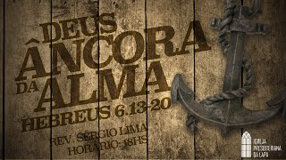 29/3/2020 Culto da noite (Ao vivo) - Rev. Sergio Lima