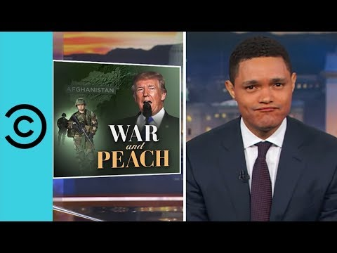 Trump Won't Pull Out Of Afghanistan | The Daily Show with Trevor Noah