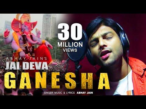 NEW GANPATI SONG | JAI DEVA GANESHA | ABHAY JAIN | 2017 | GANPATI DJ SONG