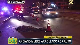 San Martín de Porres: anciano muere arrollado por auto