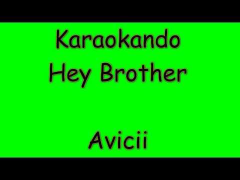 Karaoke Internazionale - Hey Brother - Avicii (lyrics)