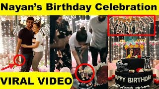 Viral Video : Nayan's Birthday Celebration Video Goes Viral ! Lady Superstar Nayanthara