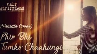 Shraddha Kapoor's Phir Bhi Tumko Chaahungi | Arjun Kapoor | Arijit Singh | Mithoon | Half Girlfriend