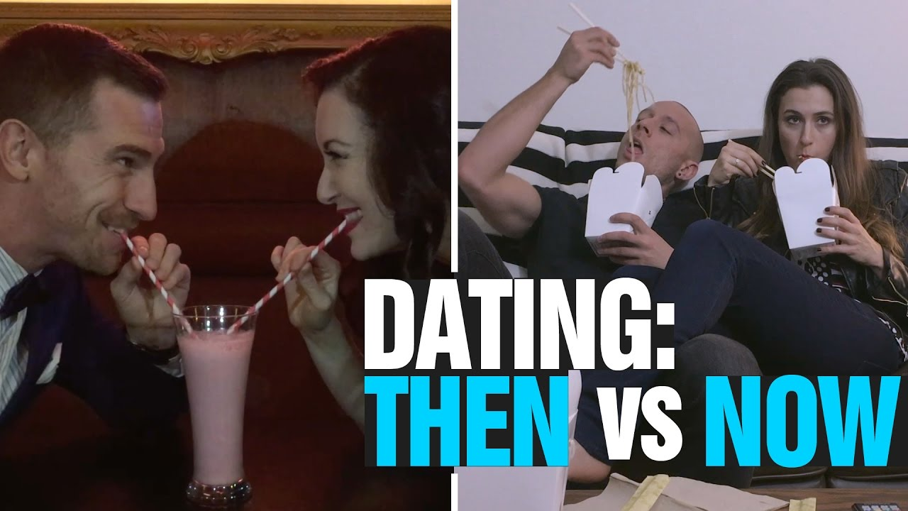 Dating now and then