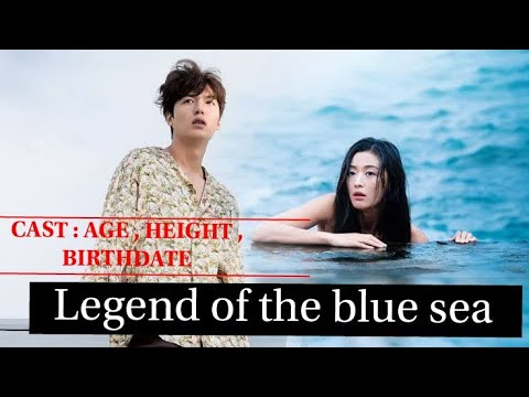 Legends Of The Blue Sea Cast ,age , Birth ,height |Lee Min Ho Drama| Jun Ji Hyun Drama| K-drama Cast