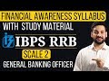 IBPS RRB Scale 2 General Banking Officer - Financial Awareness Study Material