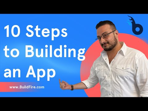 What are the 10 Steps to Building an App?
