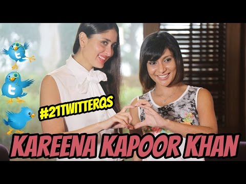 #21TwitterQs with Kareena Kapoor
