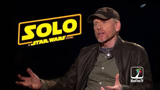 Ron Howard Interview Solo A Star Wars Story