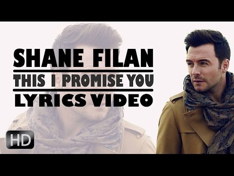 Shane Filan  - This I Promise You (Lyrics Video) [HD]