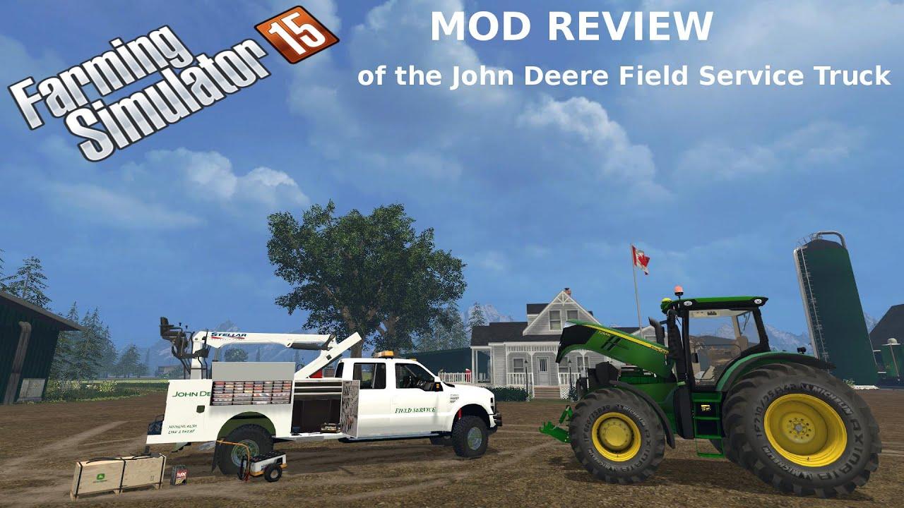 Farming simulator 15 mod review of the john deere field service truck youtube