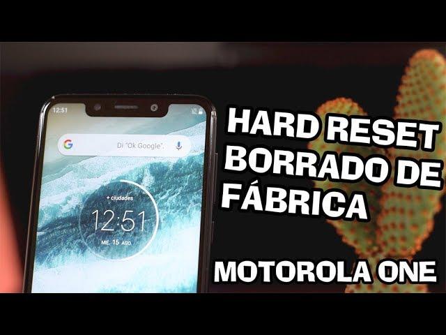 MOTOROLA ONE Hard Reset o Borrado - Restaurar o Quitar - Contraseña, Patron, Pin HD