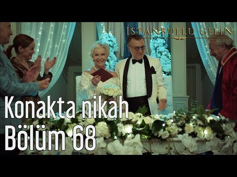 İstanbullu Gelin 68. Bölüm - Konakta Nikah