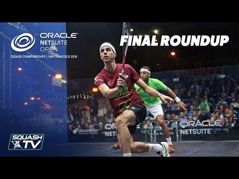 Squash: ElShorbagy v Farag - Final Roundup - Oracle NetSuite Open 2018