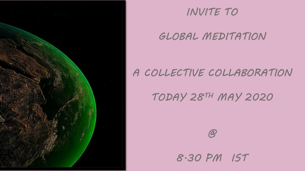 Global Meditation 2020.05.28 #029 - YouTube