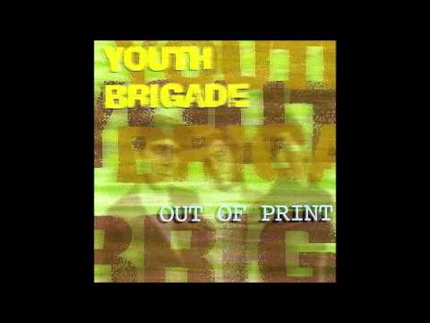 Youth Brigade - Out of Print [Full Album]