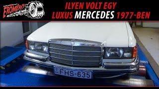 Totalcar Erőmérő: Ilyen volt egy luxus Mercedes 1977-ben