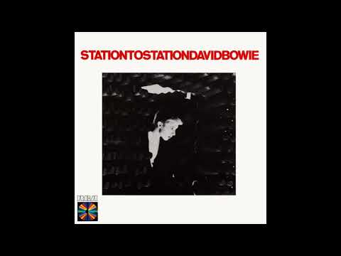David Bowie - Station to Station Full Album