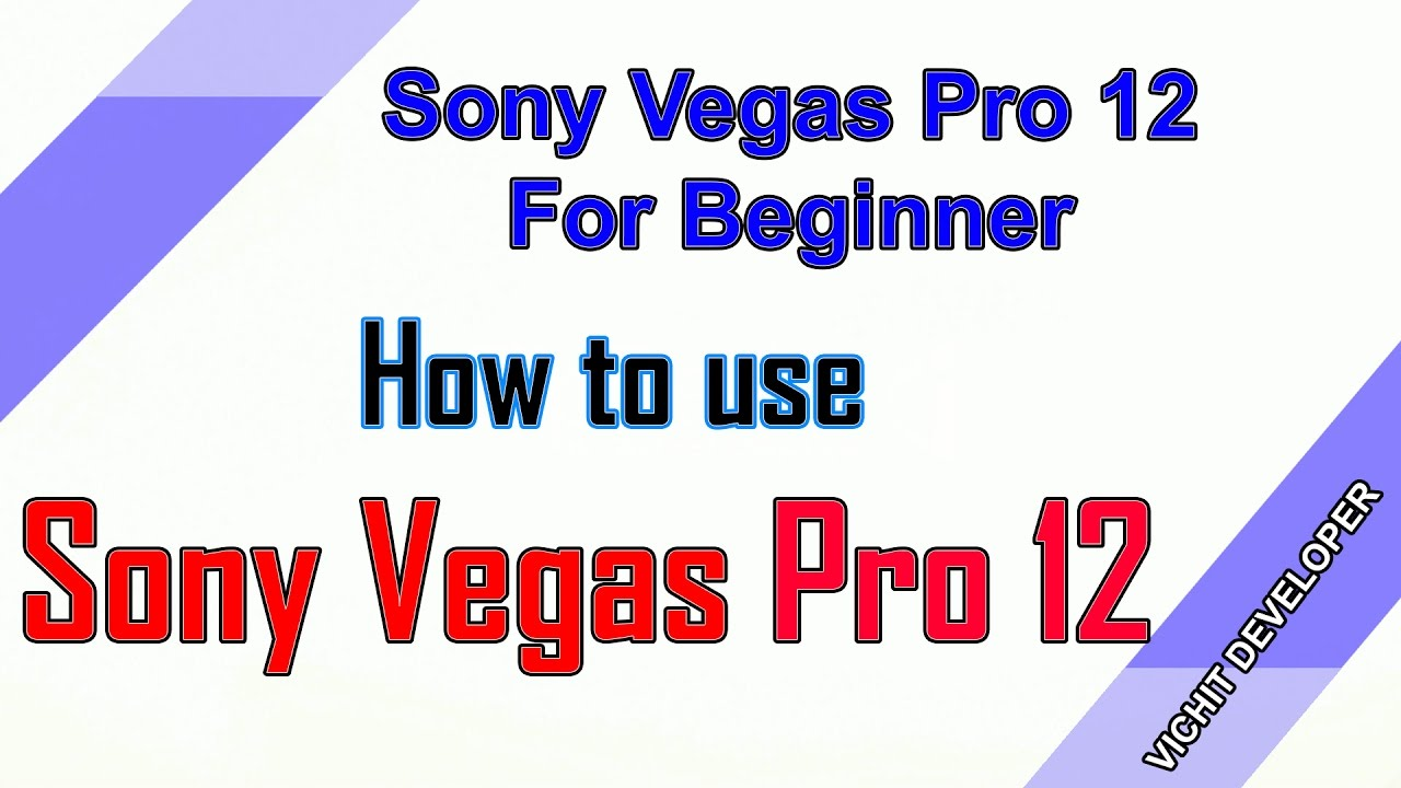 how to use sony vegas 13