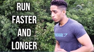 How To Run Longer And Get Faster Without Getting Tired