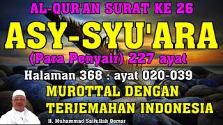 Surat 26 Asy-Syu'ara (Para Penyair) 227 ayat - Murottal berikut Terjemahan Indonesia