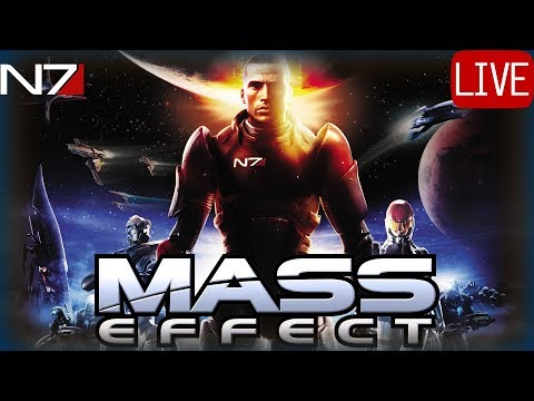 MASS EFFECT 1 FIRST TIME PLAYTHROUGH #2 Live