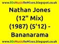 "watch he video of Nathan Jones (12"" Mix) - Bananarama | 80s Dance Music | 80s Club Mixes | 80s Club Music | 80s Pop"