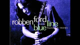 Watch Robben Ford Im A Real Man video