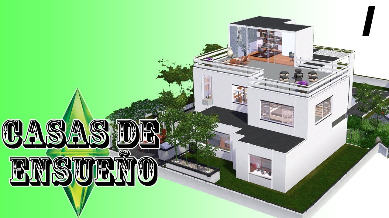 Casas de ensue o casa 1 serie sims 3 descarga youtube for Casas modernas sims 4 paso a paso