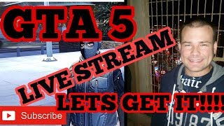 GTA 5 CALLING ALL SUBS THAT LIKE MONEY     LETS GET 2500 SUBS LETS GO!!