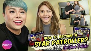 Hotspot 2018 Episode 1439: How to be a Star Patroller according to Gretchen Fullido?