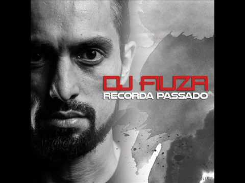 Recorda Passado - Mixed by DJ Fiúza