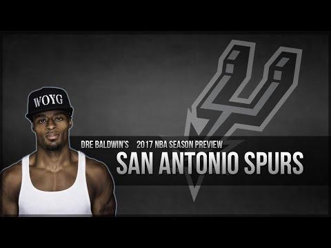 2017 NBA Season Preview #28: San Antonio Spurs | Dre Baldwin