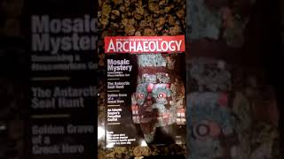 Here's my Archaeology magazine