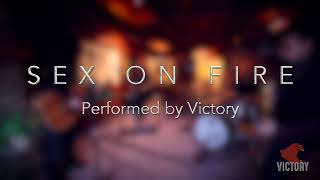 Dakota + Sex On Fire / Stereophonics & Kings of Leon -  Cover by Victory