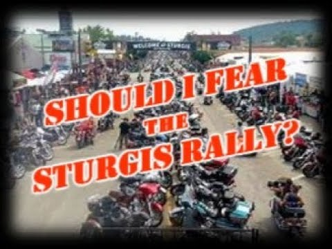 Should I Fear The Sturgis Rally?