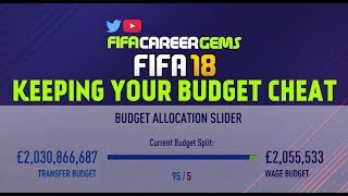 KEEPING YOUR BUDGET / MONEY GLITCH FIFA18