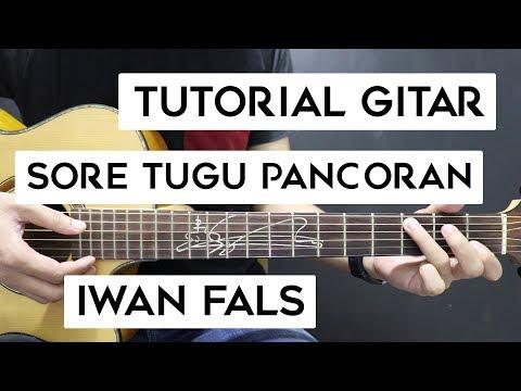 (Tutorial Gitar) IWAN FALS - Sore Tugu Pancoran | Mudah Dan Cepat Dimengerti Untuk Pemula