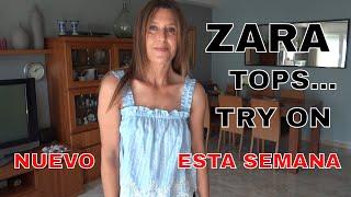 ZARA TOPS NUEVO ESTA SEMANA   Try On Haul