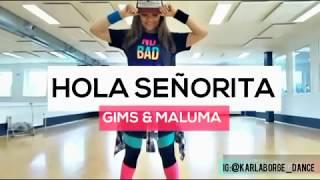 HOLA SEÑORITA - Gims & Maluma - Choreo by Karla Borge (zumba)