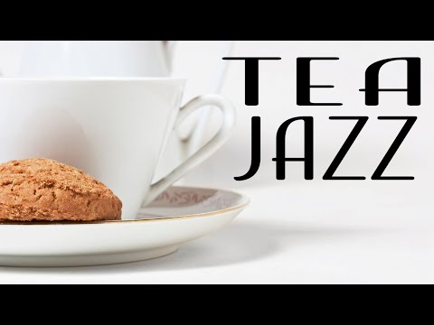 Afternoon Jazz Music - Relaxing Green Tea JAZZ Music For Work,Study,Calm