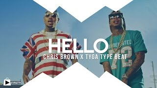 """HELLO"" - Chris Brown & Tyga x Nic Nac type beat instrumental (prod by LTTB)"