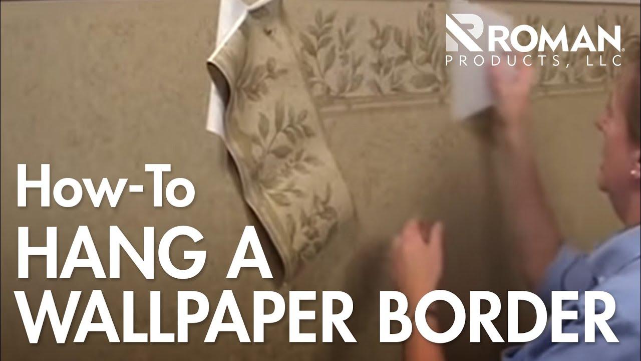 Easy way to remove wallpaper border - How To Hang A Wallpaper Border