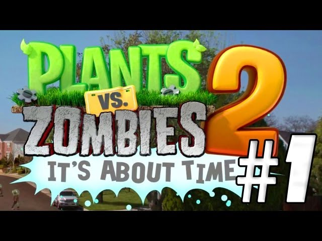 AL ATAQUE!! Plantas vs Zombies 2: It´s About Time #1 Travel Video