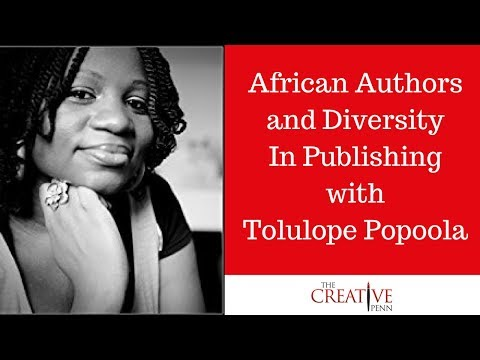 African Authors And Diversity In Publishing With Tolulope Popoola